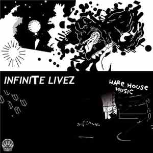 Infinite Livez - Warehouse Music download free