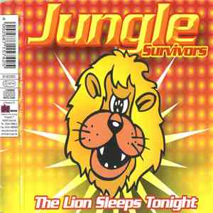 Jungle Survivors - The Lion Sleeps Tonight download free
