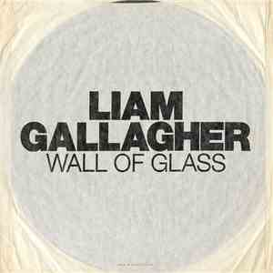 Liam Gallagher - Wall Of Glass download free