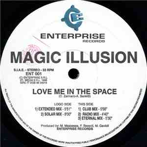 Magic Illusion - Love Me In The Space download free