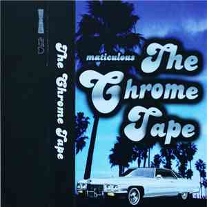 Maticulous - The Chrome Tape download free