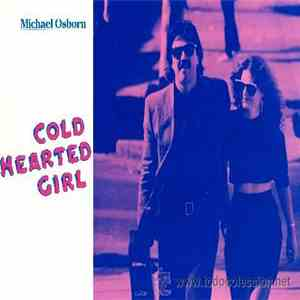 Michael Osborn - Cold Hearted Girl download free