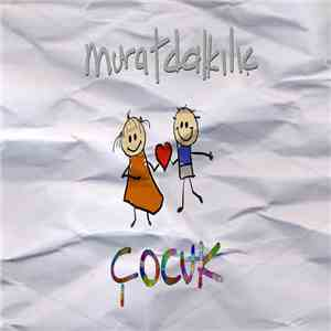 Murat Dalkılıç - Çocuk download free