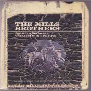 The Mills Brothers - The Mills Brothers Greatest Hits download free